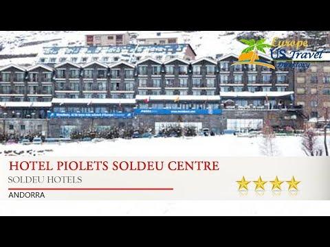 Hotel Piolets Soldeu Centre - Soldeu Hotels, Andorra