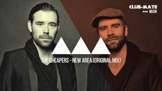 The Cheapers - New Area (Original Mix)
