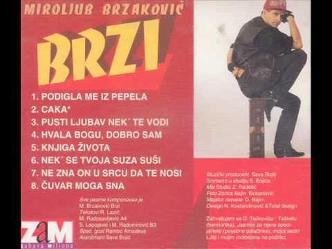 Brzi- Podigla me iz pepela -(Audio 1993)