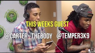 The Temper & Carter the Body Experience #KeepinItReal w/ The Cousins N Bigg