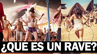 ¿Que es un Rave? Festivales de Música Electrónica