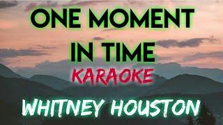 One moment in time - whitney houston (karaoke version)