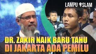 Dr. Zakir Naik BARU TAHU di JAKARTA ADA PEMILU GUBERNUR