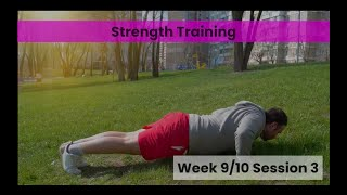 Strength -  Week 9&10 Session 3