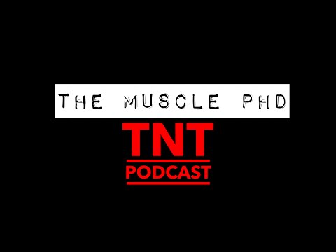 The Muscle PhD Dr. Jacob Wilson Featured on TNT Podcast (Team Gorman)