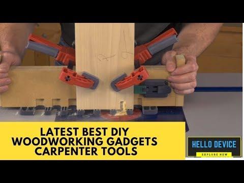 7 New Latest Best DIY Woodworking Gadgets Carpenter Tools 2019