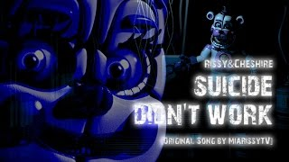 Rissy ft. Cheshire FNAF Sister Location Song Suicide Didn t Work Original MiaRissyTV Song