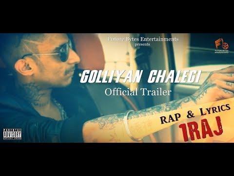 Golliyan Chalegi | 1 RAJ | Official Trailer | Rap Song 2018 | Future Bytes Entertainments