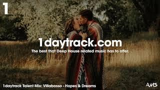 Talent Mix #110 | Villabosso - Hopes & Dreams | 1daytrack.com