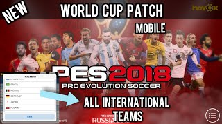 New World Cup Patch in PES 2018 Mobile - All international teams unlocked