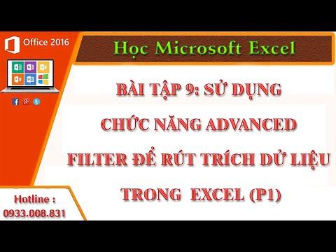 Sử dụng chức năng Advanced Filter để rút trích dử liệu trong bảng tính Excel (P1)