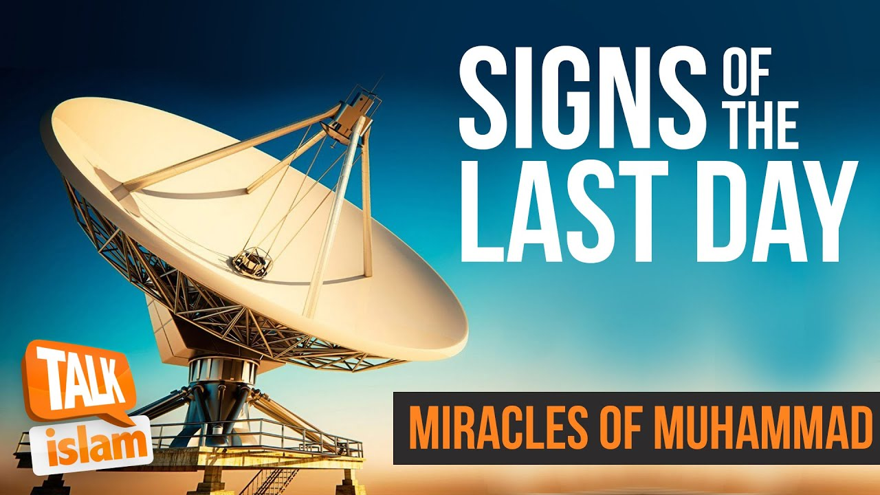 Signs of the last day miracles of muhammad youtube biocorpaavc Images