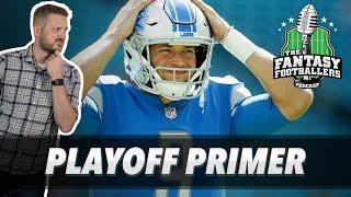 Fantasy Football 2018 - Playoff Primer + Pump the Brakes, Jason