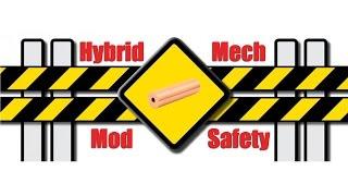 Hybrid Mech Mod Safety | VAPEFOG