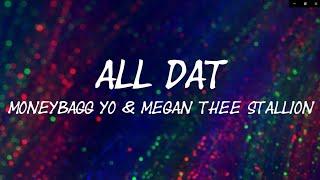 Moneybagg Yo, Megan Thee Stallion - All Dat Lyrics