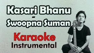 Kasari Bhanu - Swoopna Suman | Karaoke | Piano Acoustic | Download Link