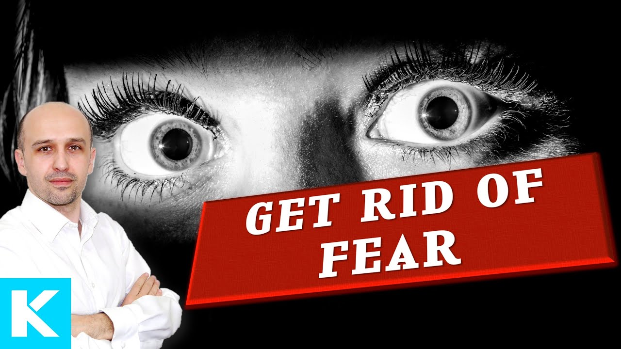 How to get rid of fear 90