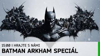 hrajte-s-nami-batman-arkham-special