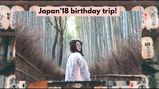 JAPAN'18 Birthday Travel Diary | JASMINE SAMALI