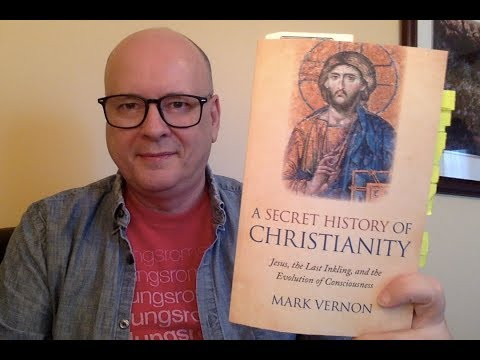 A Secret History Of Christianity By Mark Vernon - Book Chat