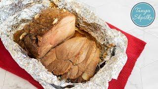 Сочная Буженина | Простой Рецепт | Juicy Pork Roast | Tanya Shpilko