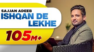 Ishqan De Lekhe (Full Song) | Sajjan Adeeb | Latest Punjabi Song 2016 | Speed Records