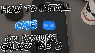 How to install CM13 on Samsung Galaxy Tab 3 T31x - Android 6.0.1 Marshmallow [Tutorial]