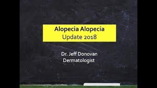 Alopecia Areata - A 2018 Research Update
