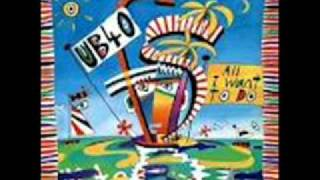 UB40 - All I Want To Do (Customized Extended Dub Mix)