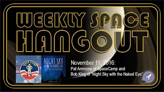 Weekly Space Hangout - Nov 11, 2016: Pat Ammo...