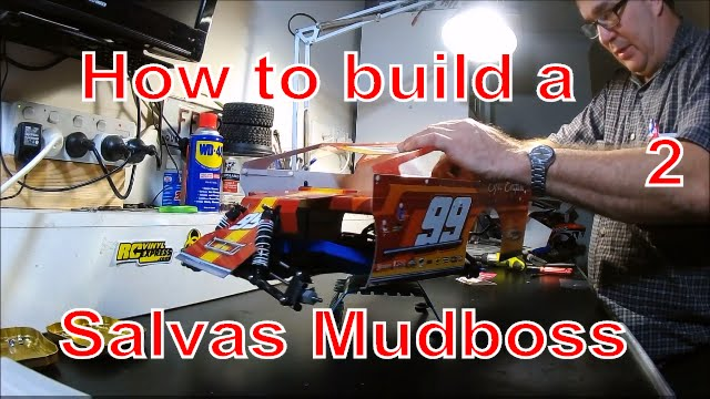 How to build a Salvas Mudboss from a Traxxas Slash  Part 2
