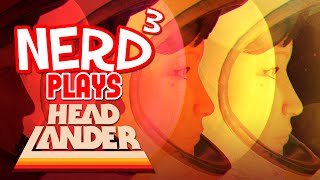 Nerd³ Plays... Headlander - Head Space