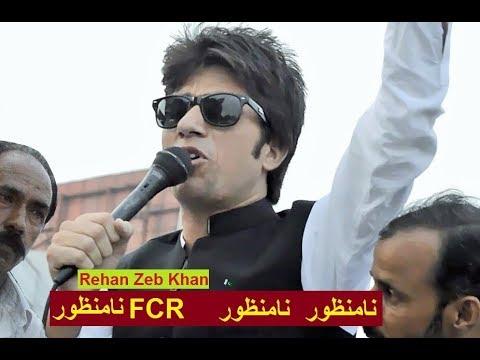 Namanzoor, Namanzoor FCR Namanzoor,, new Song.   FATA People Voice Go FCR Go, by Rehan Zeb Khan