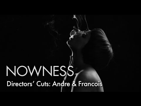 """Directors' Cuts: """"Paradoxe"""" by André and François"""
