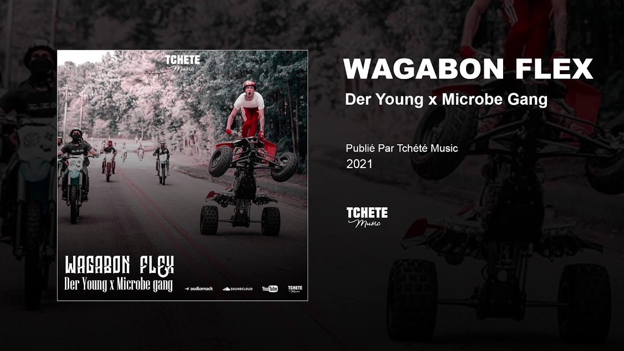 DER YOUNG FEAT MICROBE GANG - WAGABON FLEX