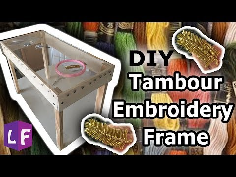 DIY Tambour Embroidery Frame And Basic Stitch