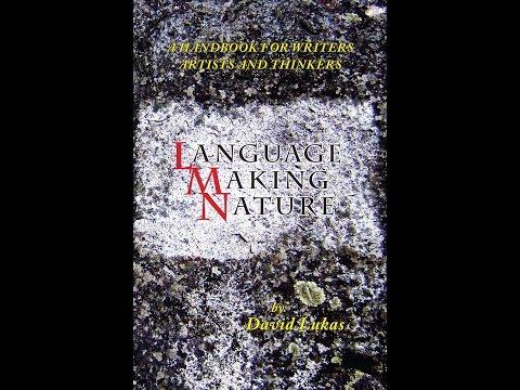 Language Making Nature: Introductory talk