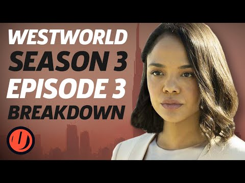 "Westworld Season 3 Episode 3 ""The Absence Of Field"" Breakdown, Theories And Easter Eggs"