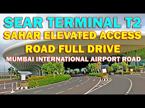 Sahar Elevated Access Road SEAR Mumbai International Airport Terminal T2 full road ride HD Video