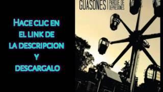 """DESCARGAR """"Parque De Depresiones"""" De GUASONES - [Mega]"""
