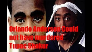 Orlando Anderson was not the murderer of Tupac Shakur