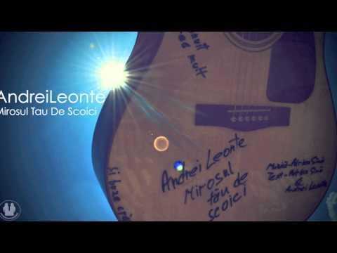Andrei Leonte - Mirosul Tau De Scoici ( unplugged session )