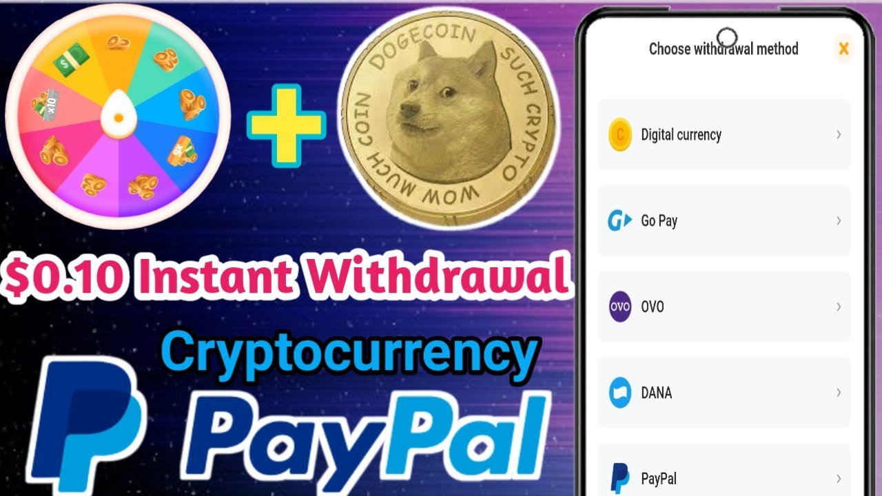 0 10 Instant Withdrawal How To Get Free Paypal Money Go Pay Cryptocurrency Dana Money Whale App Federal Tokens