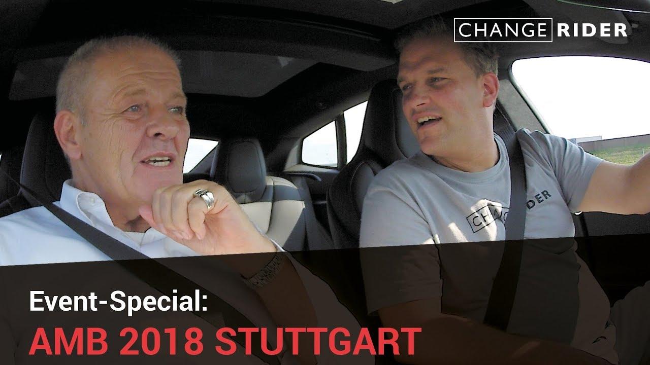 ChangeRider Event-Special: AMB 2018 Stuttgart