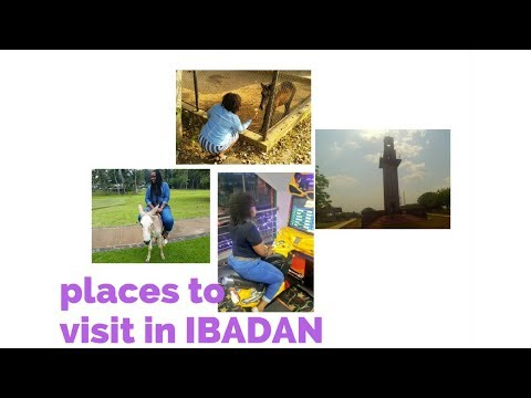 PLACES TO VISIT IN IBADAN PART 1