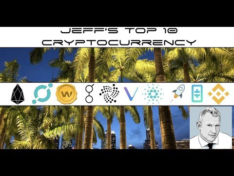Cryptocurrency TOP 10 Altcoins For Jeff 2018