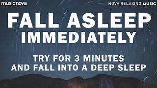 Download [Try Listening for 3 Minutes] FALL ASLEEP FAST | DEEP SLEEP RELAXING MUSIC