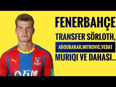 Fenerbahçe Transfer Sörloth ve Aboubakar,Mitrovic,Vedat Muriqi ve dahası..