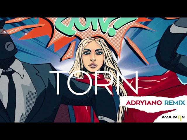 Ava Max - Torn (Adryiano Remix) [Official Audio]