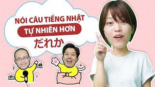 #1 HỌC NÓI TIẾNG NHẬT TỰ NHIÊN HƠN từ những câu đơn giản - tiếng Nhật cho người mới bắt đầu